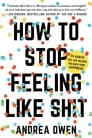 How to Stop Feeling Like Sh*t Cover Image