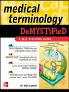 Medical Terminology Demystified