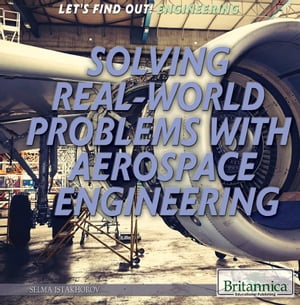 Solving Real World Problems with Aerospace Engineering