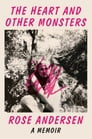 The Heart and Other Monsters Cover Image