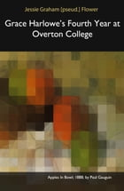 Grace Harlowe's Fourth Year at Overton College by Jessie Graham [pseud.] Flower