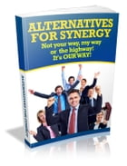 Alternatives For Synergy by Anonymous