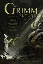 The Grimm Future Cover Image