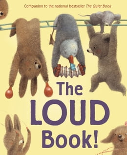 Book The Loud Book! by Deborah Underwood