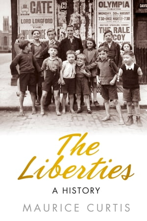The Liberties A History