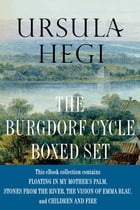 Ursula Hegi The Burgdorf Cycle Boxed Set: Floating in My Mother's Palm, Stones from the River, The…