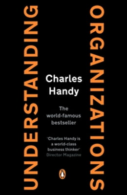 Book Understanding Organizations by Charles Handy
