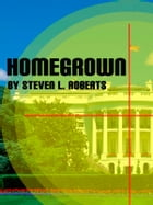 Homegrown by Steven Roberts