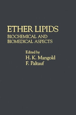 Book Ether lipids: Biochemical and Biomedical Aspects by Mangold, H.K.