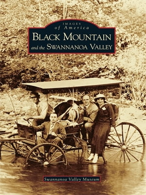 Black Mountain and the Swannanoa Valley