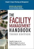 The Facility Management Handbook, Chapter 6 by David G. COTTS