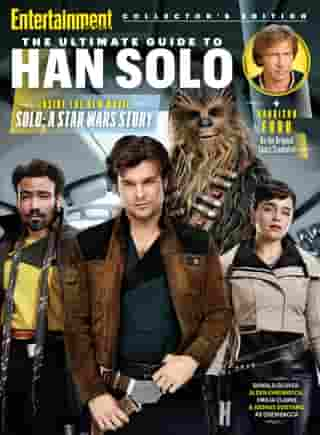 ENTERTAINMENT WEEKLY The Ultimate Guide to Han Solo by The Editors of Entertainment Weekly