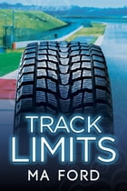 Track Limits by MA Ford