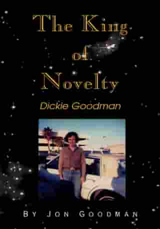 The King of Novelty: Dickie Goodman