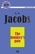 The Monkey's Paw by William Wymark Jacobs