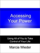Accessing Your Power by Marcia Wieder