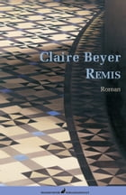 Remis by Claire Beyer
