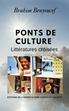Ponts de culture by Brahim Benyoucef