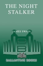 The Night Stalker: A Novel by James Swain