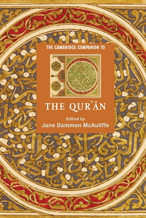 The Cambridge Companion to the Qur'?n