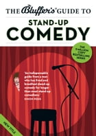 The Bluffer's Guide to Stand-up Comedy by Bruce Dessau