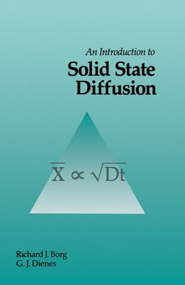 Book An Introduction to Solid State Diffusion by Borg, Richard J.