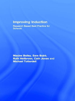 Improving Induction Research Based Best Practice for Schools