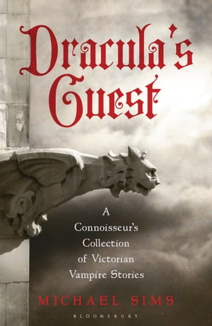 Dracula's Guest A Connoisseur's Collection of Victorian Vampire Stories
