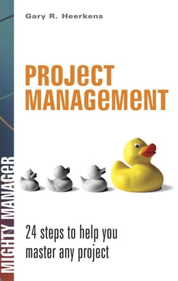 Book Project Management by Heerkens, Gary R.