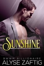 Sunshine: Angeleno Billionaires, #0 by Alyse Zaftig