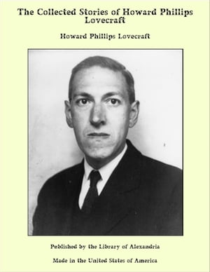 Collected Stories of H. P. Lovecraft