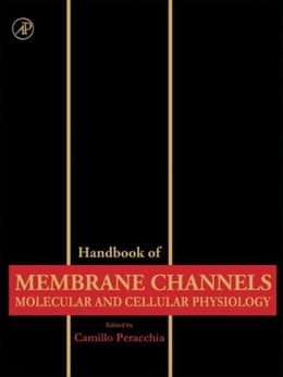 Book Handbook of Membrane Channels: Molecular and Cellular Physiology by Peracchia, Camillo