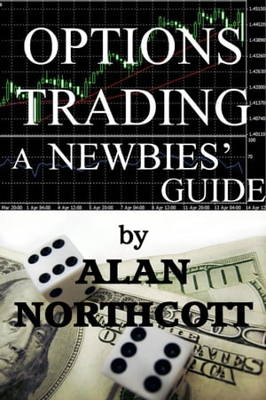 Options Trading A Newbies' Guide Newbies Guides to Finance,  #2