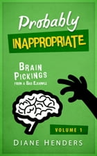 Probably Inappropriate by Diane Henders