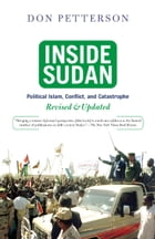 Inside Sudan: Political Islam, Conflict, And Catastrophe by Donald Petterson