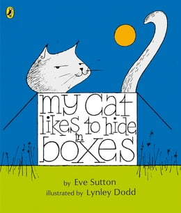 Book My Cat Likes to Hide in Boxes by Eve Sutton