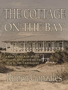 The Cottage on the Bay by Ruben Gonzales