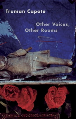 Book Other Voices, Other Rooms by Truman Capote