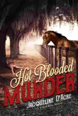 Hot Blooded Murder by Jacqueline D'Acre