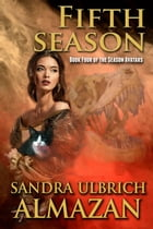 Fifth Season: Season Avatars, #4 by Sandra Ulbrich Almazan