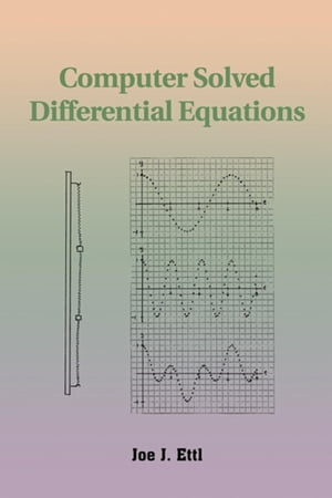 Computer Solved Differential Equations