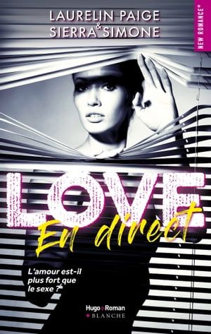 Love en direct -Extrait offert- by Laurelin Paige