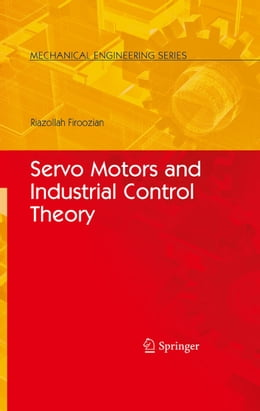 Book Servo Motors and Industrial Control Theory by Riazollah Firoozian