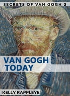 Van Gogh Today: Short Stories by Kelly Rappleye