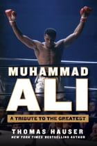 Muhammad Ali: A Tribute to the Greatest Cover Image