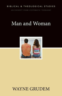 Book Man and Woman: A Zondervan Digital Short by Wayne A. Grudem