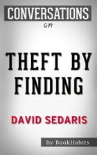 Conversations on Theft by Finding: by David Sedaris | Conversation Starters Cover Image