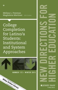 College Completion for Latino/a Students: Institutional and System Approaches: New Directions for…
