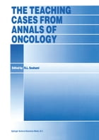 The Teaching Cases from Annals of Oncology by R.L. Souhami