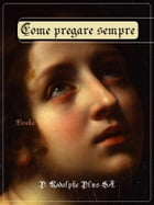 Come pregare sempre by P. Rodolphe Plus S.J.